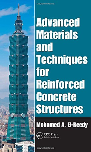 ADVANCED MATERIALS & TECHNIQUES FOR REINFORCED CONCRETE STRUCTURES (SPL. INDIAN ED)