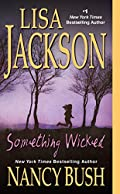 Something Wicked by Lisa Jackson and�Nancy Bush