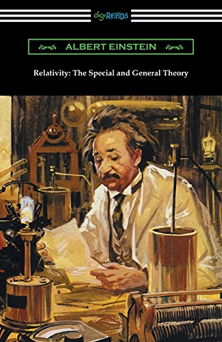Relativity: The Special and General Theory - Albert EinsteinRobert W. Lawson