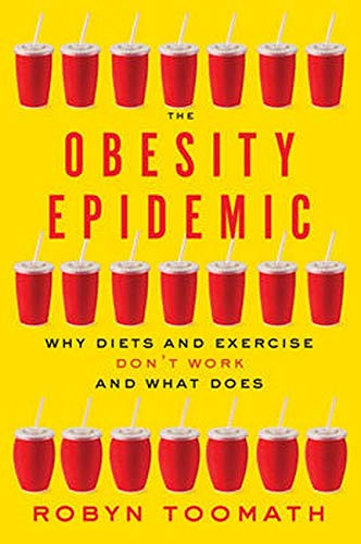 The Obesity Epidemic by Robyn Toomath