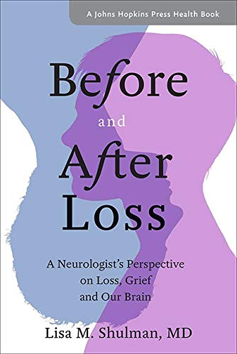 Before and After Loss by Lisa M. Shulman
