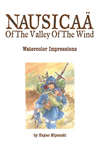 Nausicaä of the Valley of the Wind: Watercolor Impressions (Studio Ghibli Library)