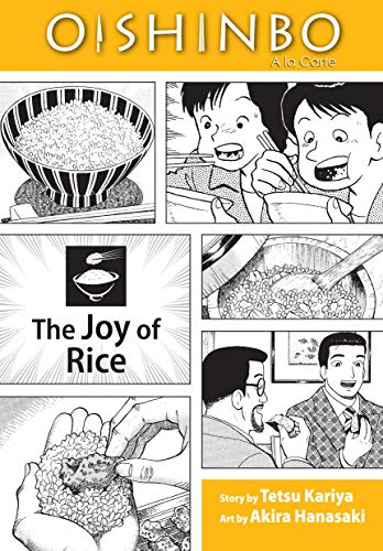 Oishinbo a la Carte 6: The Joy of Rice cover