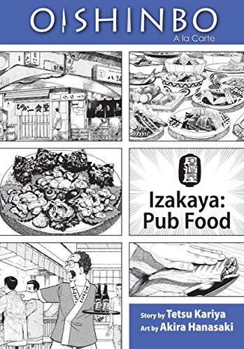 Oishinbo: Izakaya--Pub Food: A la Carte (Oishinbo: a la Carte)