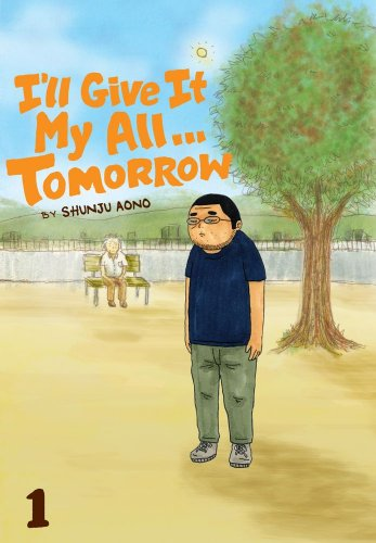 Ill Give It My All... Tomorrow Book 1 cover
