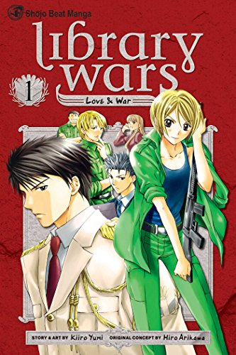 Library Wars: Love & War Book 1 cover