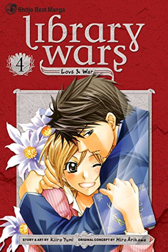 Library Wars: Love & War Book 4 cover