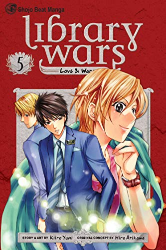 Library Wars: Love & War Book 5 cover