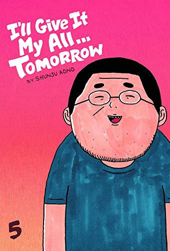 Ill Give It My All... Tomorrow Book 5 cover