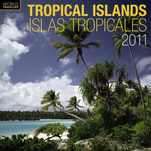 2011 Tropical Islands/Islas Tropical es Square Wall Calendar