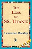 The Loss of the SS Titantic