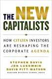 Buy The New Capitalists: How Citizen Investors Are Reshaping the Corporate Agenda from Amazon