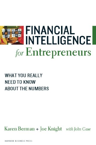 831. Financial Intelligence for Entrepreneurs: What You Really Need to Know About the Numbers