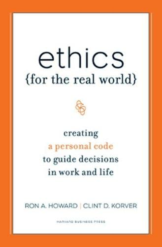 Ethics for the Real World, by Howard, R.A.