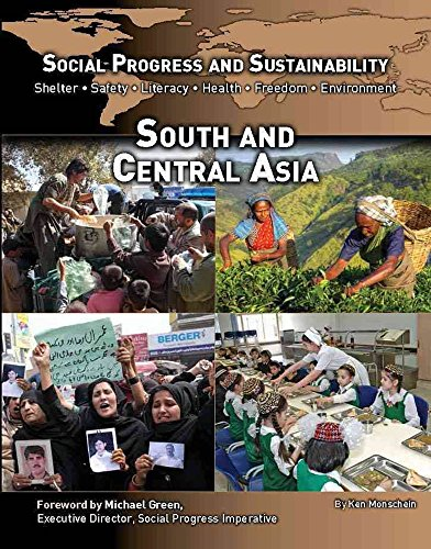 Social Progress and Sustainability: South and Central Asia by Ken Mondschein...