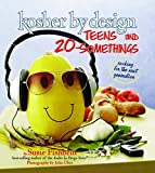 Kosher By Design: Teens and 20-Somethings