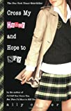 Cross My Heart and Hope to Spy (2007) (Book) written by Ally Carter