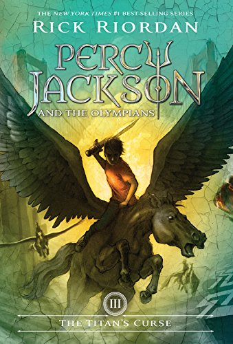 The Titan's Curse (Percy Jackson and the Olympians, Book 3) - Rick Riordan