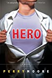Hero: The title is written on a tshirt. The model is yanking his buttondown shirt open a la Superman to reveal the title
