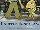 Knuffle Bunny Too: A Case of Mistaken Identity by Mo Willems