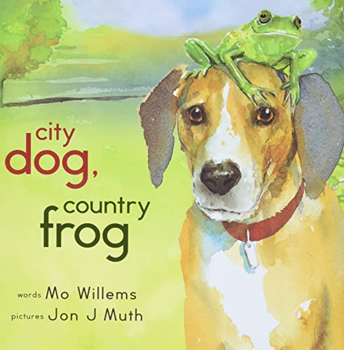 [City Dog, Country Frog]