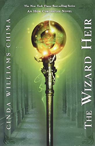 The Wizard Heir ((The Heir Chronicles, Book 2)), Chima, Cinda Williams