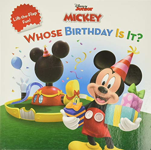 Mickey Mouse Clubhouse Whose Birthday Is It? (Disney's Mickey Mouse Club) - Disney Book Group, Sheila Sweeny HigginsonDisney Storybook Art Team