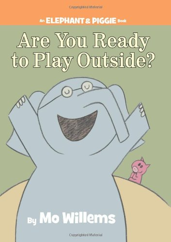 [Are You Ready to Play Outside]