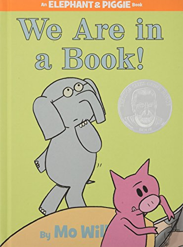[We Are in a Book!]