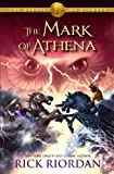 The Heroes of Olympus, Book Three: The Mark of Athena (Heroes of Olympus Series)