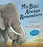 My Bibi Always Remembers by Toni Buzzeo
