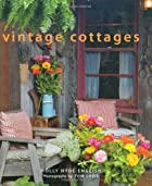Vintage Cottages by Molly Hyde English