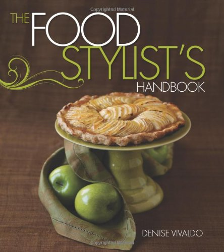 Food Stylist's Handbook, The