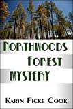 """""""Northwoods Forest Mystery"""""""