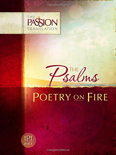 Psalms: Poetry on Fire (The Passion Translation), Simmons, Brian