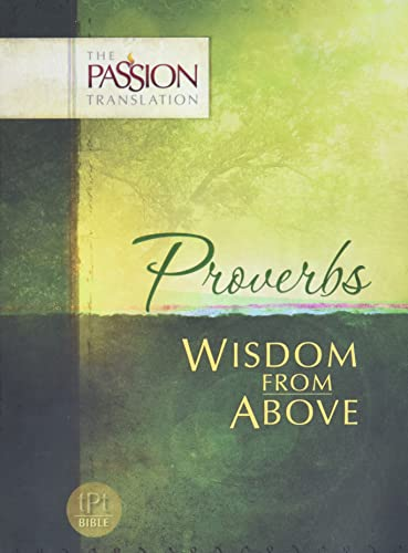Proverbs: Wisdom From Above (The Passion Translation), Simmons, Brian