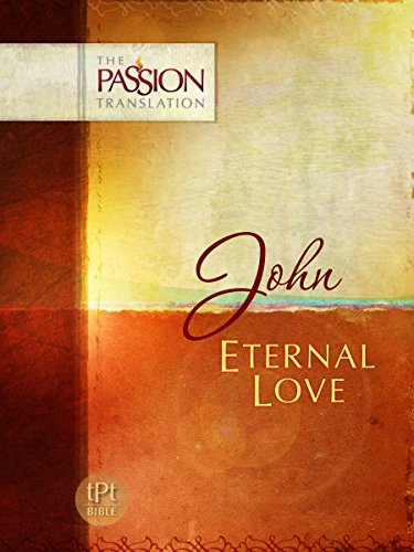 John: Eternal Love (The Passion Translation), Simmons, Brian