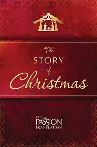The Story of Christmas (The Passion Translation), Simmons, Brian