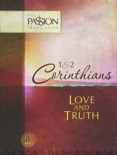 1 & 2 Corinthians: Love and Truth (The Passion Translation), Simmons, Brian