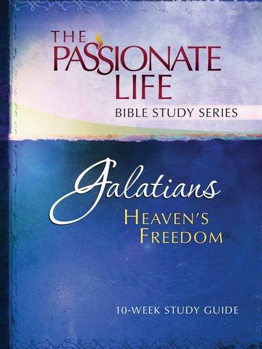 Galatians: Heaven's Freedom 10-week Study Guide: The Passionate Life Bible Study Series, Simmons, Brian