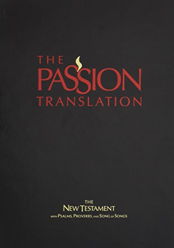 The Passion Translation New Testament (Purple): With Psalms, Proverbs and Song of Songs (The Passion Translation), Simmons, Brian