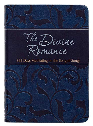 The Divine Romance: 365 Days Meditating on the Song of Songs (The Passion Translation), Simmons, Brian; Gretchen Rodriguez