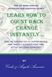 Learn How To Count Back Change Instantly...Using The Annerino Counting Method