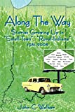 Along The Way: Stories Growing Up in