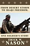From Desert Storm to Iraqi Freedom: One Soldier's Story