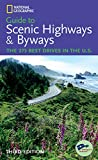National Geographic Guide to Scenic Highways and Byways [2001 edition]
