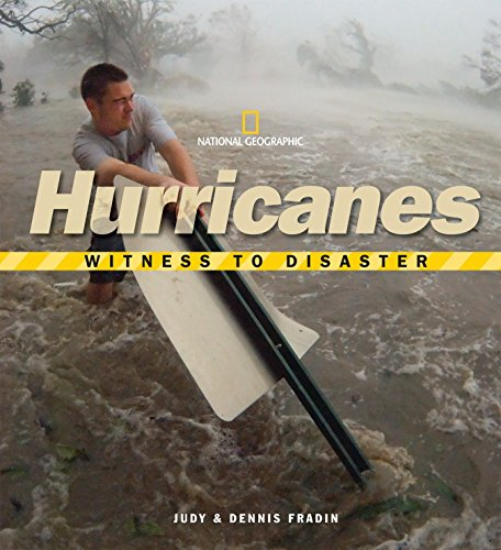 Witness to Disaster Hurricanes
