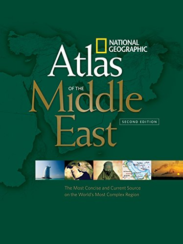 National Geographic Atlas of the Middle East, Second Edition, National Geographic