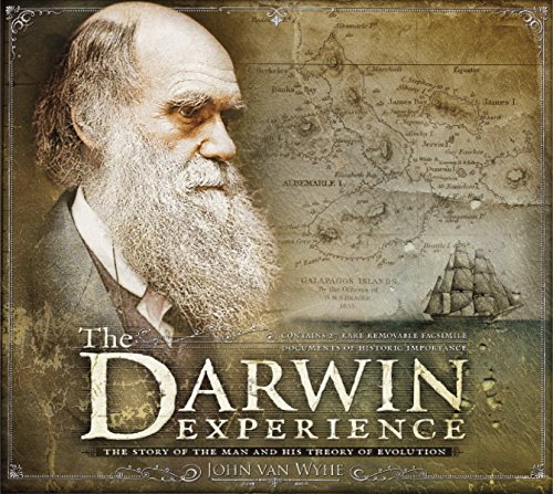 The Darwin Experience: The Story of the Man and His Theory of Evolution, Van Wyhe, John