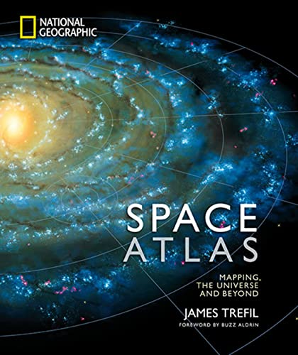 Space Atlas: Mapping the Universe and Beyond - James TrefilBuzz Aldrin